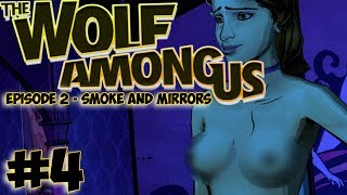 ALL THE BEWBIES! The Wolf Among Us Ep2: SMOKE AND MIRRORS #4