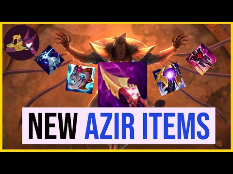 Azir and the New Items