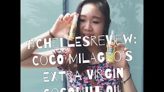 #ChellesReview: Coco Milagro