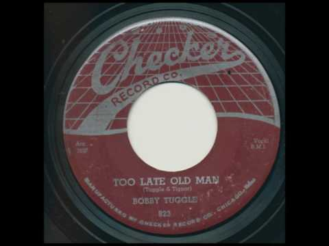 BOBBY TUGGLE On Checker 823 Too Late Old Man