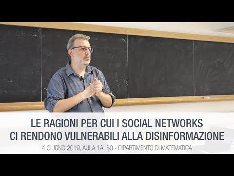 Le Ragioni Per Cui I Social Networks Ci Rendono Vulnerabili Alla Disinformazione - Filippo Menczer