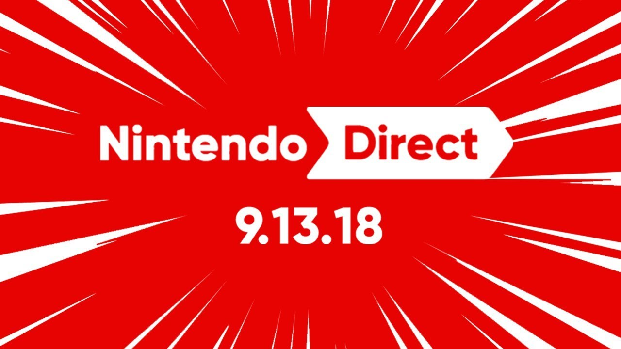 This will be LEGENDARY! - Nintendo Direct 9.13.18 REACTION & DISCUSSION
