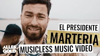 Marteria - El Presidente (Musicless Music Video)