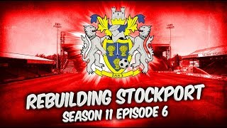 Rebuilding Stockport County -  S11-E6 Isn't it Great When Things Just Work? | Football Manager 2019