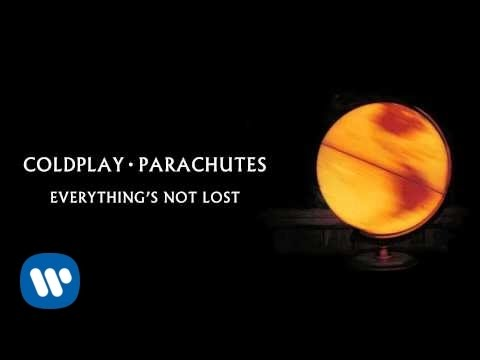 Coldplay - Everything's Not Lost (Parachutes) - Everything's Not Lost is taken from Coldplay's 2000 album, Parachutes.