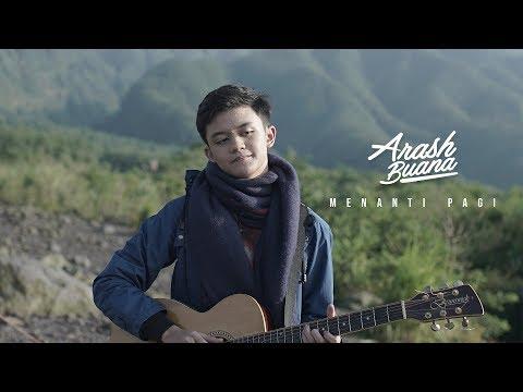 Download Arash Buana - Menanti Pagi    Mp4 baru