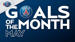 GOALS OF THE MONTH - MAY with Neymar Jr, Gensheimer & Paredes
