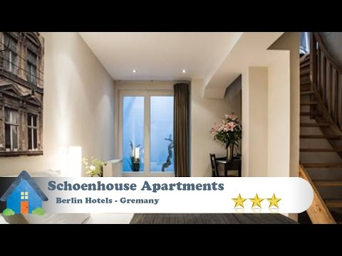 Schoenhouse Apartments - Berlin Hotels, Germany