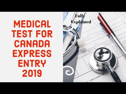 Medical Test For Canada PR Express Entry 2019 (Fully Explained)