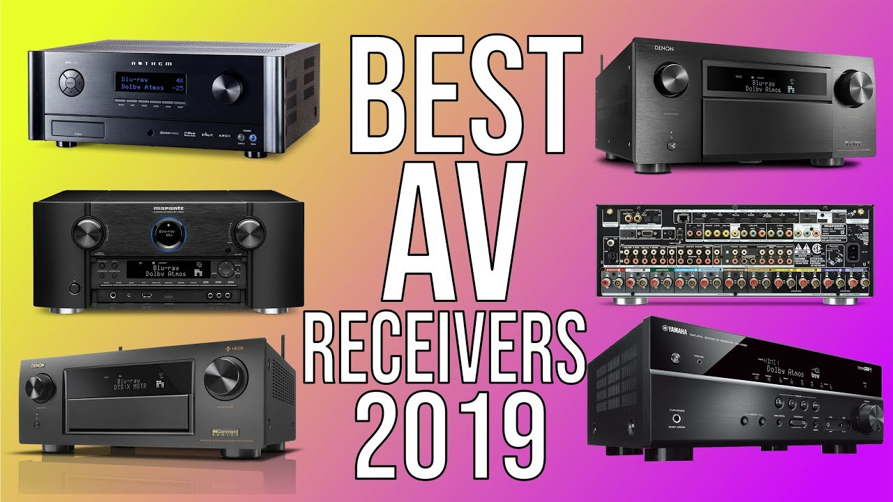 Best Av Receivers 2019 Top 10 Best A V Receiver 2019 Home Theater Youtube