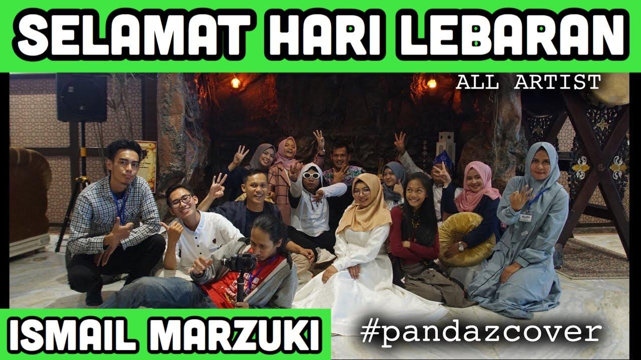 Selamat Lebaran Ismail Marzuki Pandaz Friends All Artis