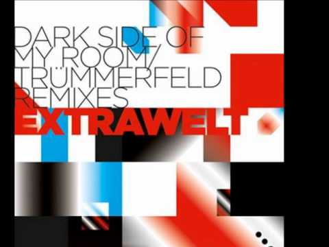 Extrawelt - Dark Side Of My Room (Timo Maas Remix)