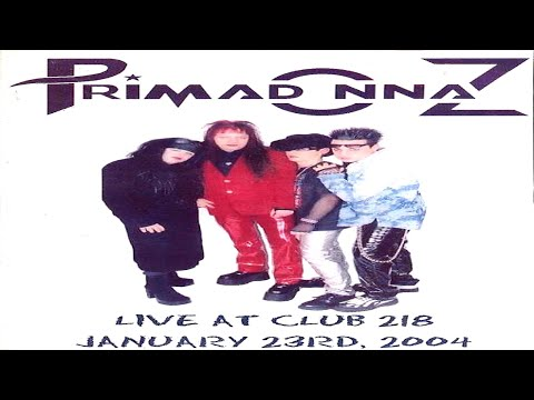 "Primadonnaz - ""LIVE @ Club 218 - 01/23/2004"" - Music Video [Glam Rock / Punk]"