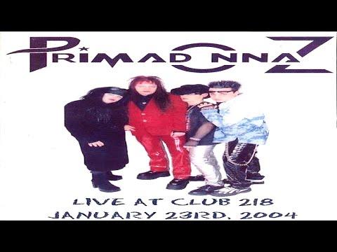 "Primadonnaz - ""LIVE @ Club 218 - 01/23/2004"" - Music Video [Glam Rock / Punk]"