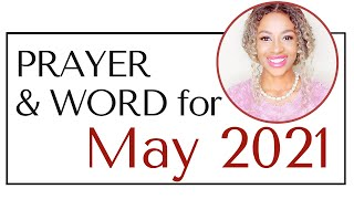 COME INTO THE SEASON OF GREATNESS - Prayer & Word for MAY 2021