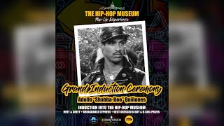 "Adolfo ""Shabba-Doo"" Quiñones Grand Induction Ceremony at The Hip-Hop Museum DC"