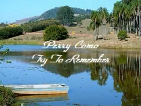 Perry Como Try To Remember