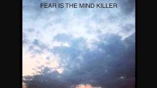 Fear Is The Mind Killer - Living In The Shadow of Anxiety