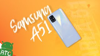 Samsung Galaxy A51 Review | Midrange Star 2020 | ATC
