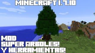Minecraft 1.7.10 MOD SUPER ARBOLES Y HERRAMIENTAS! Magnanimous Tools Mod Review Español!