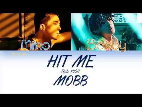MOBB - HIT ME (빨리 전화해) Feat. KUSH [HAN/ROM/ENG/IND] Color Coded Lyrics