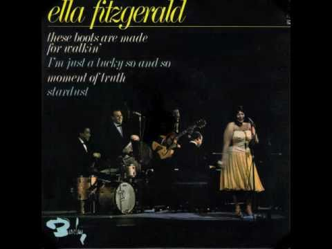 ELLA FITZGERALD / THESE BOOTS ARE MADE FOR WALKIN