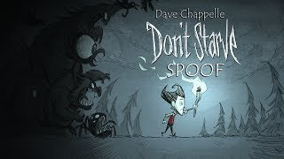 Don't Starve Spoof (Funny Dave Chappelle's Clay Bigsby Satire)