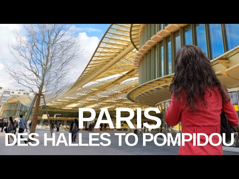 [4K] PARIS (2019) FRANCE DOWNTOWN WALKING TOUR - Forum Des Halles To Pompidou