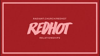 Red Hot // Singleness, Dating, and Sex // 6PM