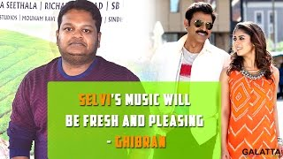Selvi's Music Will Be Fresh And Pleasing - Ghibran