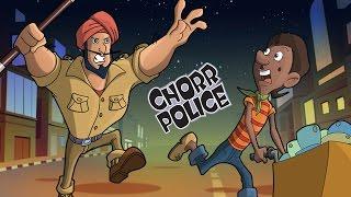 Chorr Police - Pakdam Pakdi..