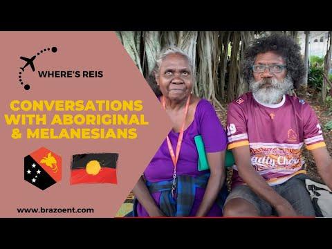 Conversations With Aboriginals And Melanesians - S1 E4