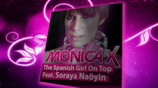 SEX001: MONICA X FEAT. SORAYA NAOYIN - THE SPANISH GIRL ON TOP (SEX IN THE HOUSE DIGITAL)