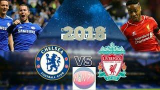 Chelsea vs Liverpool - Dream Legaue Soccer 2018