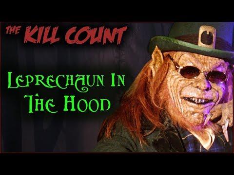 Leprechaun in the Hood (2000) KILL COUNT