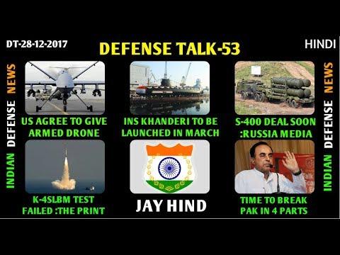 Indian Defence News,Defense Talk,INS Khanderi launch,Predator drone india,S 400 india,k4 slbm,Hindi