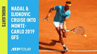 Highlights: Nadal & Djokovic Cruise Into Monte-Carlo 2019 QFs
