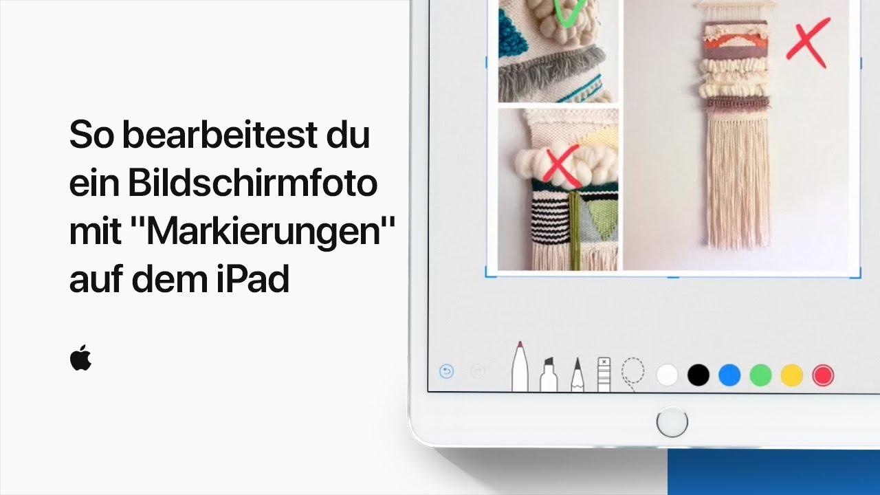 Ein Bildschirmfoto Mit Markierungen Auf Dem Ipad Bearbeiten