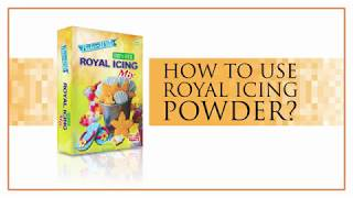 How to use Royal Icing Powder?