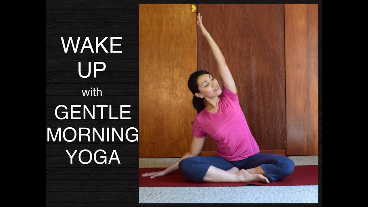 Gentle Morning Yoga Routine - 15 Minutes