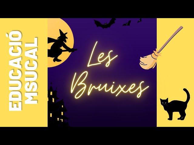 Cançó de Les Bruixes