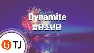 Download [TJ노래방] Dynamite - 방탄소년단(BTS) / TJ Karaoke