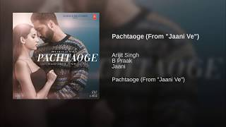 Pachtaoge Full Song - Arijit Singh | B Praak, Jaani | Vicky Kaushal | Bada Pachtaoge | Audio | 2019 #LIKE #SUBSCRIBE #SHARE Lyrics : Ho mujhe chhod kar ...
