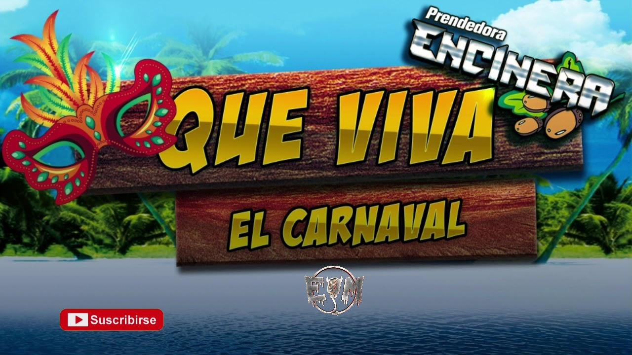 Que Viva El Carnaval /Banda Encinera (Audio de Estudio)