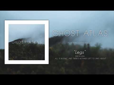 Ghost Atlas - Legs