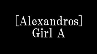 [Alexandros]/Girl A ドラマ「サイレーン 刑事×彼女×完全悪女」オープニ...