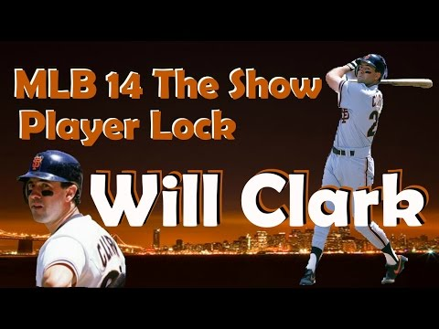 MLB 14 The Show Player Lock,  Will Clark