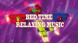 Baby Relaxing Music -Bed Time lullaby Sleep Music