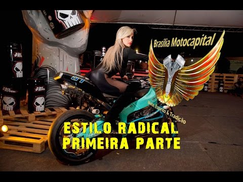 Brasilia Capital Moto Week  2017 PRIMEIRA  Parte 1/1 Motocapital no Estilo Radical travis