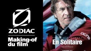 En Solitaire - le film : le making-of du film inspiré du Vendée Globe avec Zodiac ®